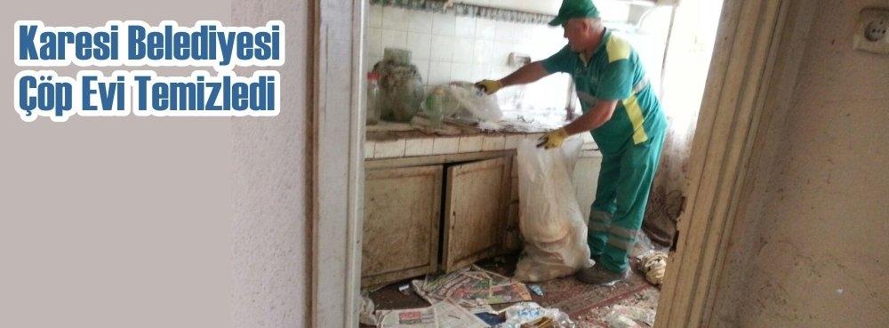 Karesi Belediyesi, çöp evi temizledi